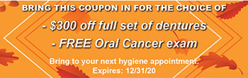 $300 off dentures and free oral cancer exam coupon