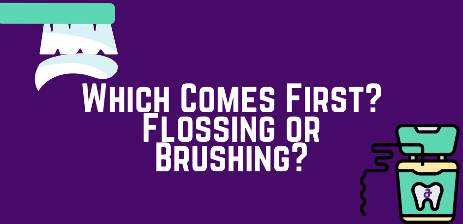 This is the image for the news article titled Which Comes First: Flossing or Brushing?
